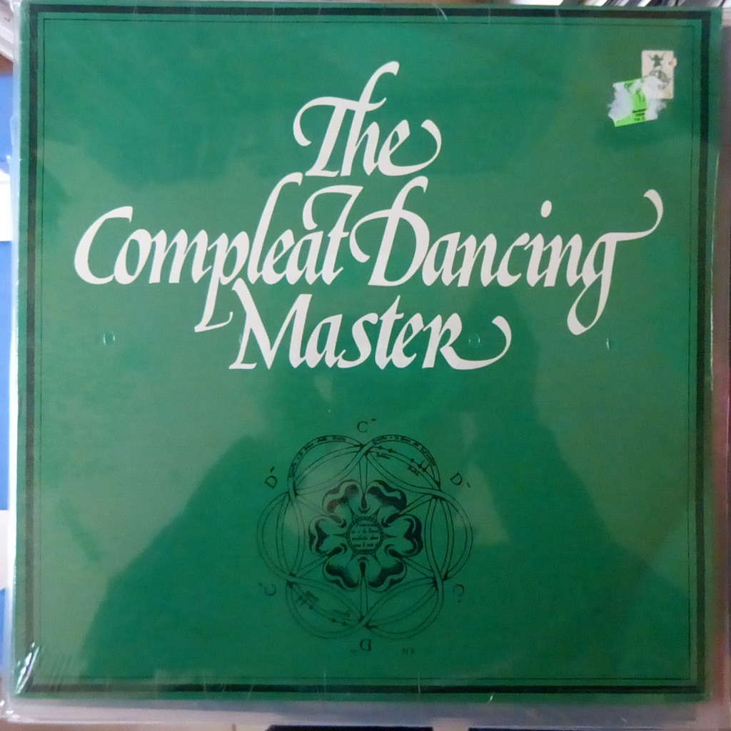 ASHLEY HUTCHINGS AND JOHN KIRKPATRICK THE COMPLEAT DANCING MASTER