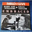 MARY LOU WILLIAMS AND CECIL TAYLOR - EMBRACED - Double LP Gatefold