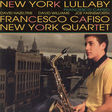 francesco cafiso new york quartet new york lullaby