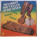 MELODIES NOUVELLES AFRICAINES - Cora-Balafon-Guitare - LP