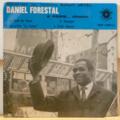 DANIEL FORESTAL & ORCHESTRE ROBERT JOYCE - Le fond du verre / Ces petits je t'aime / Voyages / Cheo Alonzo - 7inch (EP)