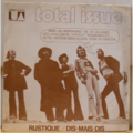 TOTAL ISSUE - Rustique / Dis mais dis - 7inch (SP)