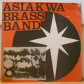 ASIAKWA BRASS BAND - Wo tese mawu a didi - LP