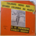 LES GRANDS COLUMBIA DU PEUPLE STANLEY MURPHY - S/T Won - LP