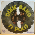 DIXIE BAND - Ti polis - LP