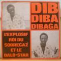 BLE MARCEL DIBAGA & LE DALO STAR - L'explosif roi du sobregaz - LP