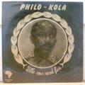 PHILO KOLA - Elle me rend fou - LP