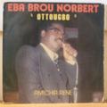 EBA BROU NORBERT - Ottougbo - Amichia Rene - LP
