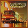 FU MANCHU ‎ - King Of The Road (lp) Ltd Edit With Insert -USA - 33T