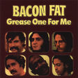 bacon fat grease one for me