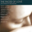 RENEE LEMMING SYLVIA MCNAIR ZHENG CAO - THE FACE OF LOVE THE SONGS OF JAKE HEGGIE - CD