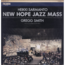 HEIKKI SARMANTO ENSEMBLE - New Hope Jazz Mass - Double 33T Gatefold
