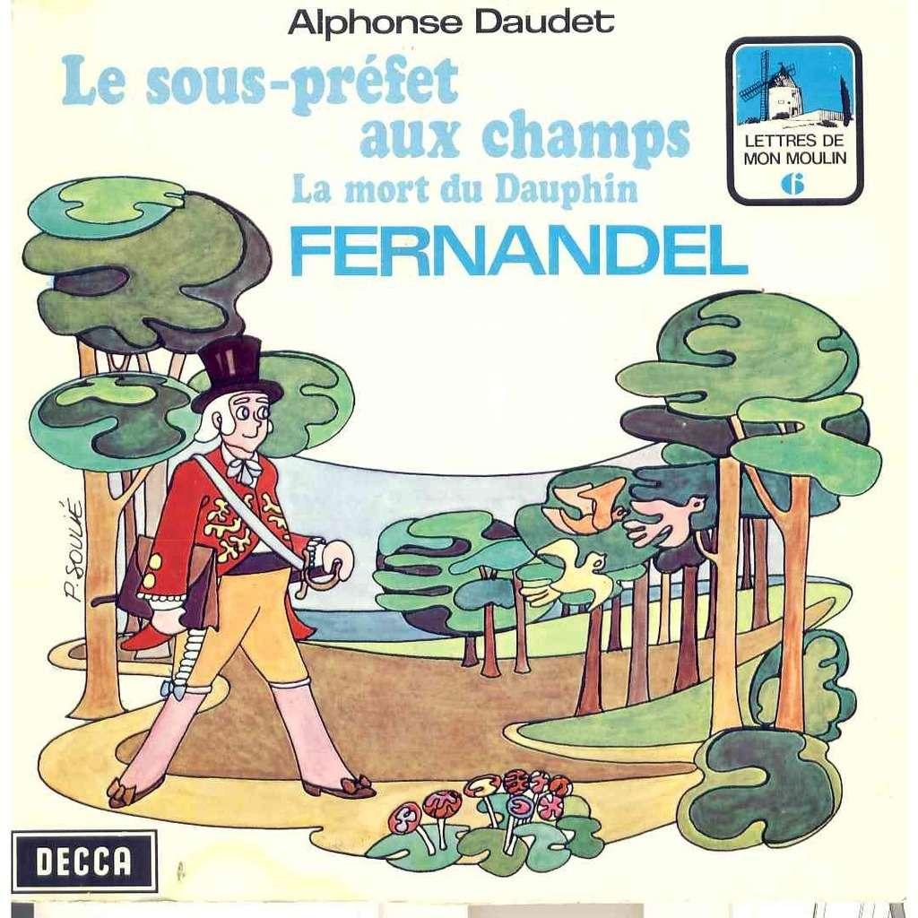 Fernandel Alphonse Daudet Lettres de mon moulin N°6 Le sous prefet au champs / La mort du dauphin