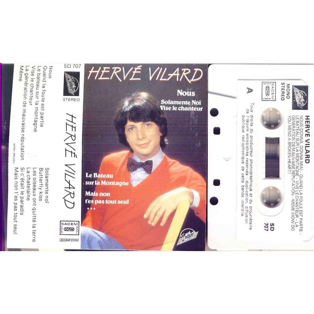 Herce Vilard Nous / Solamente noi / vise le chanteur / le bateau sur la montagne / Vise le chanteur