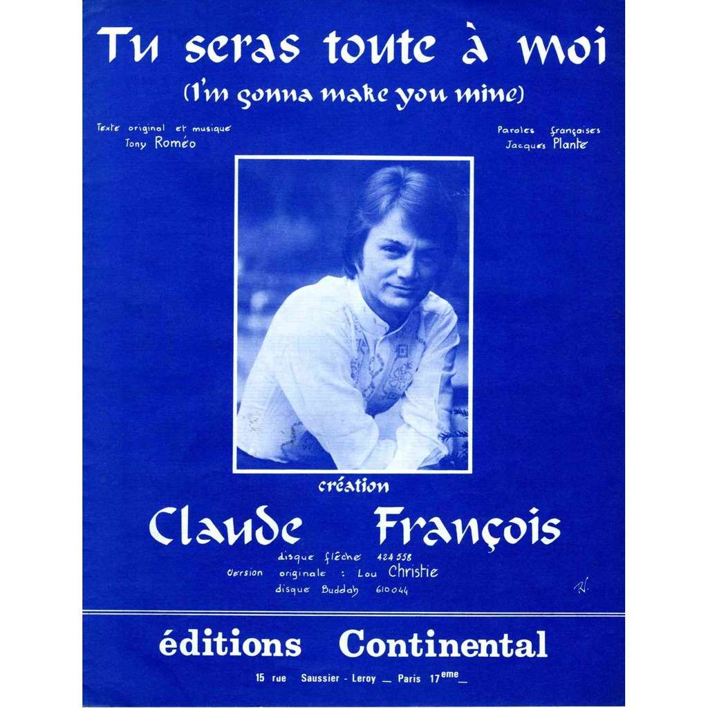 Claude Francois Partition sur 4 pages Tu seras toute a moi