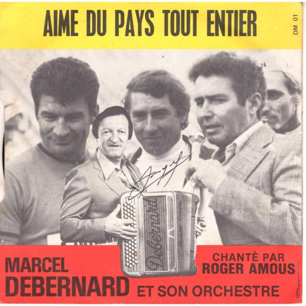 Marcel Debernard Roger Amous Viens faire le tour de la dordogne / Aimé du pays tout entier Dedicacé par Anquetil et Poulidor