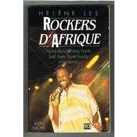 LEE HELENE rockeurs d'afrique : alpha blondy / mory kanté / salif keita / touré kunda et les autres…