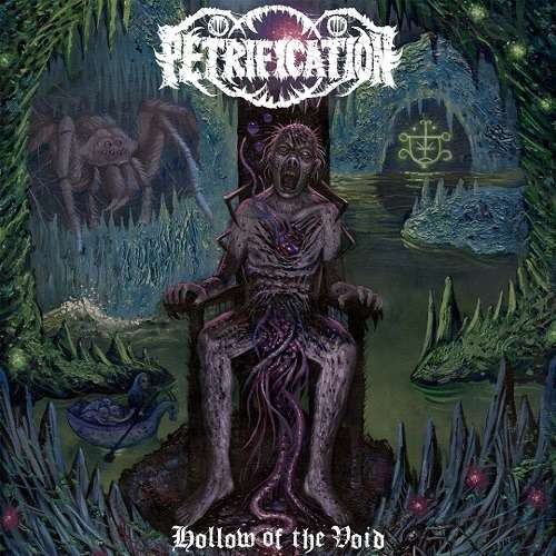 PETRIFICATION Hollow of the Void
