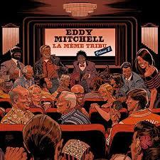 eddy mitchell la même tribu volume 2 (vinyles couleur)