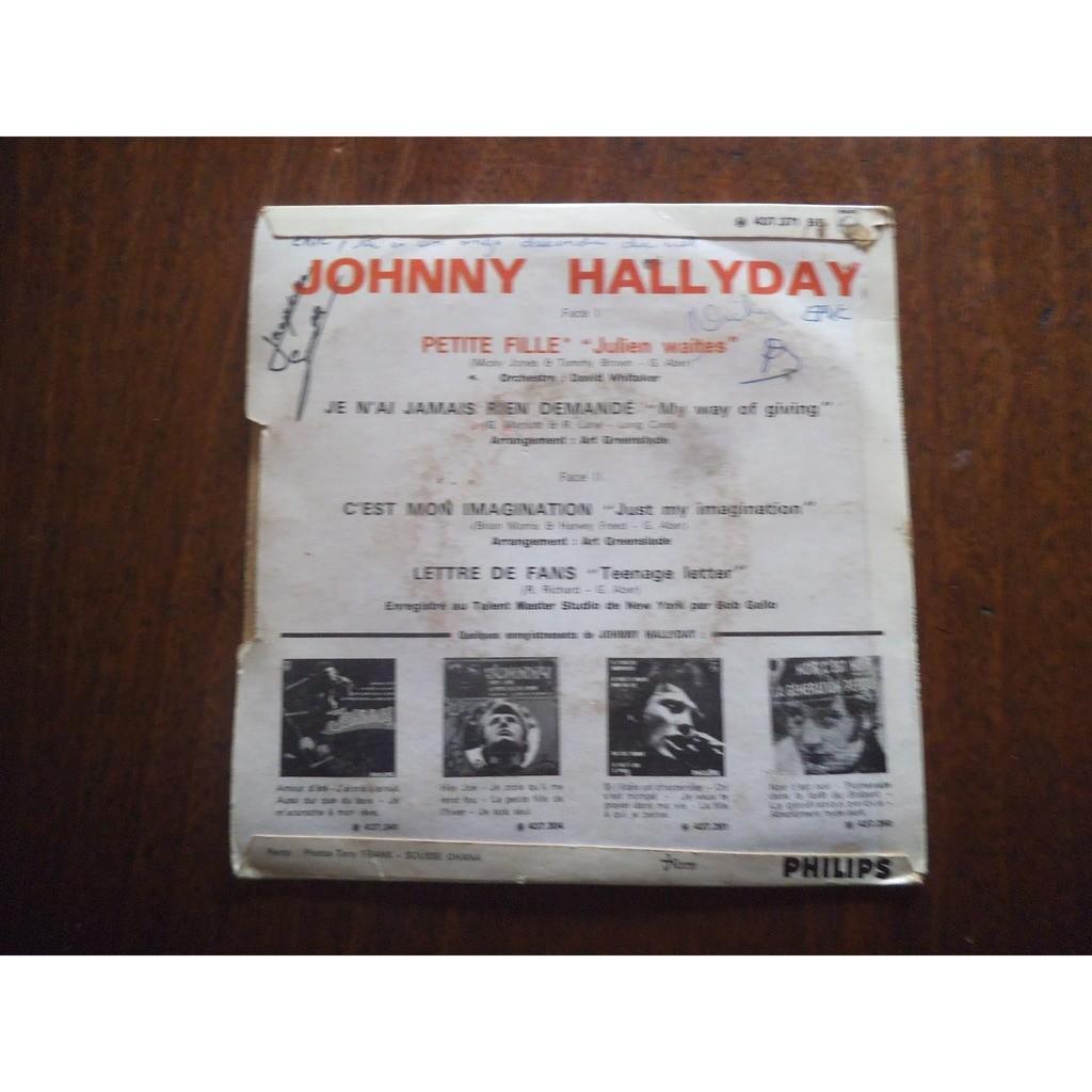 JOHNNY HALLYDAY petite fille / je n ai jamais rien demande / c'est mon imagination / lettre de fans