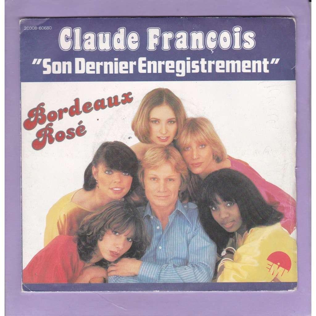 claude françois bordeaux rosé- crying in his heart