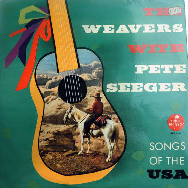 The Weavers, Pete Seeger Songs of the USA