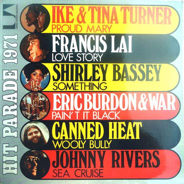 Ike & Tina Turner, Canned heat, etc.. Hit-parade 1971