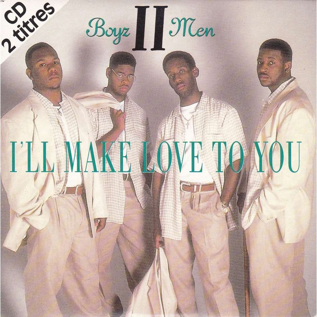 Boyz II Men I`ll Make Love To You