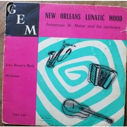 tennessee w. maine and his orchestra new orléans lunatic mood / john brown's body / hindustan