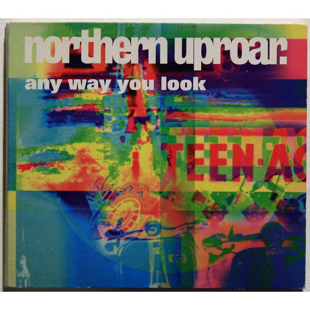 Northern uproar Any way you look