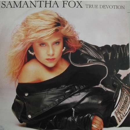 samanthe fox true devotion / even in the darkest hours / megamix