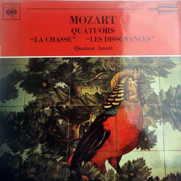 Quatuor Amati Mozart : Quatuors à cordes La chasse