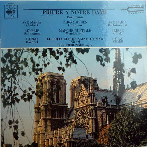 Ernest Riedlinger, orgue Prière à Notre-Dame