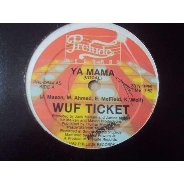 WUF TICKET YA MAMA (VOCAL 7'52) 1982 USA (MAXIBOXLP)