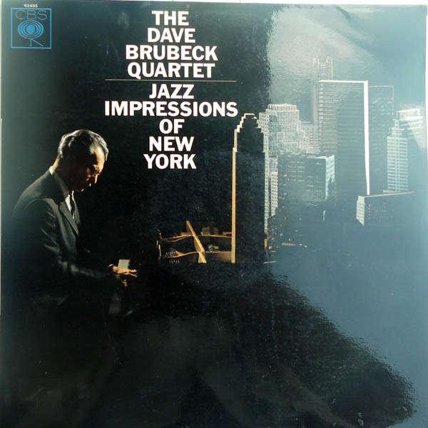 The Dave Brubeck Quartet Jazz impressions of New-York