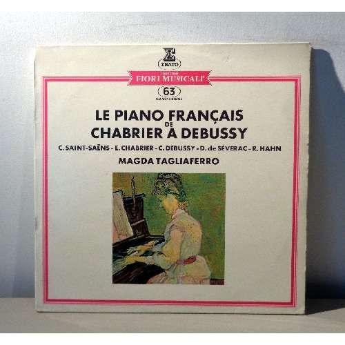MAGDA TAGLIAFERRO Le piano français de CHABRIER à DEBUSSY