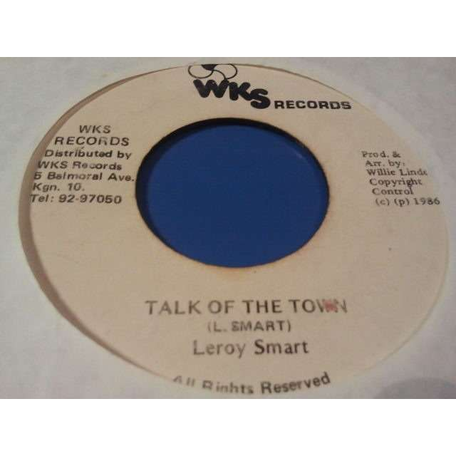 LEROY SMART TALK OF THE TOWN / TALK OF DUB ORIG.