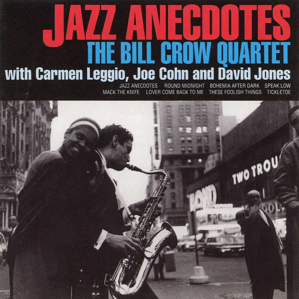 Bill Crow Quartet Jazz Anecdotes