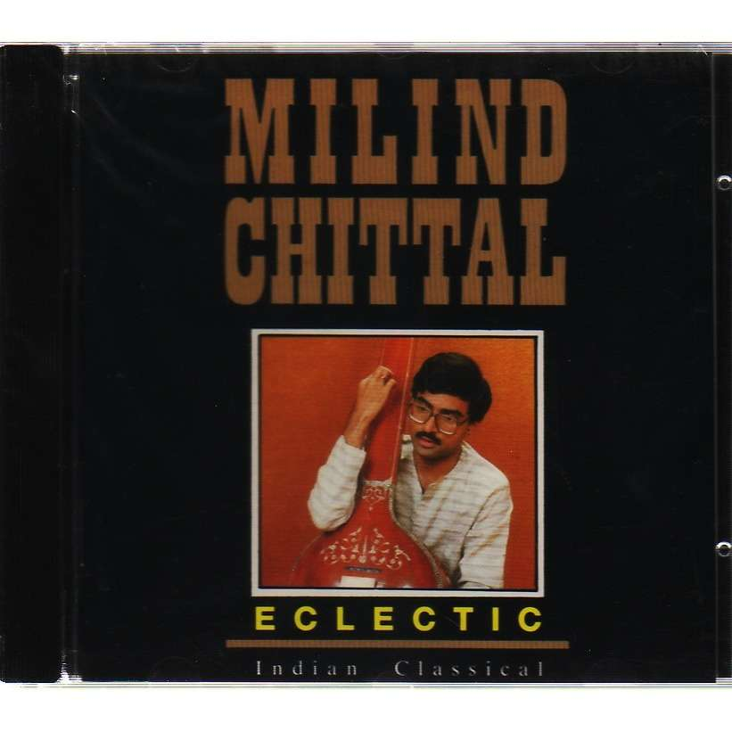 MILIND CHITTAL / ECLECTIC INDIAN CLASSICAL / RAGA MARWA /