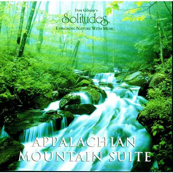 Dan Gibson (feat. Ted Quinlan & Hennie Bekker) Appalachian Mountain Suite