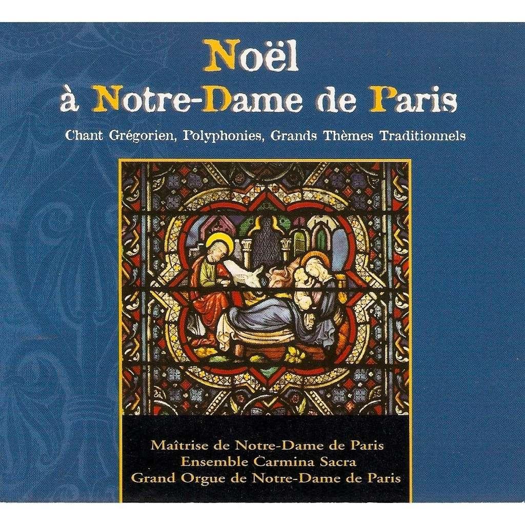 Ensemble Carmina Sacra, Maîtrise Notre-Dame Paris Noël à Notre-Dame De Paris - Chant Grégorien, Polyphonies, Grands Thèmes Traditionnels