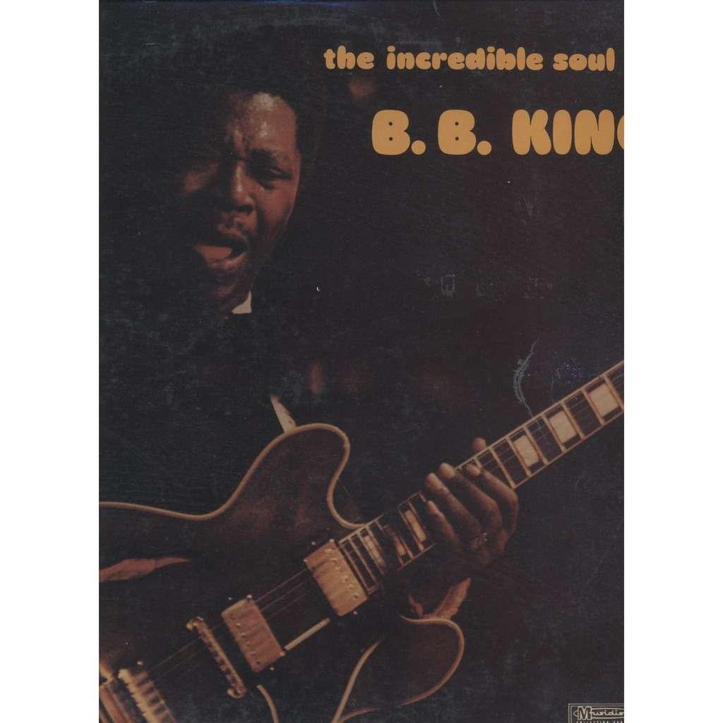 B.B. King  The Incredible Soul Of B. B. King