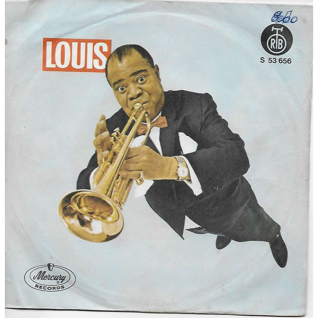 louis armstrong WHEN THE SAINTS GO MARCHING IN/BYE 'N BYE