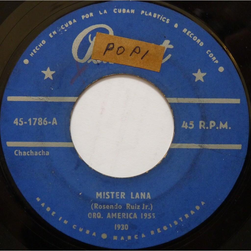 orquesta américa del 55 mister lana / di que más quieres
