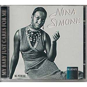 Nina Simone My Babe Just Cares For Me