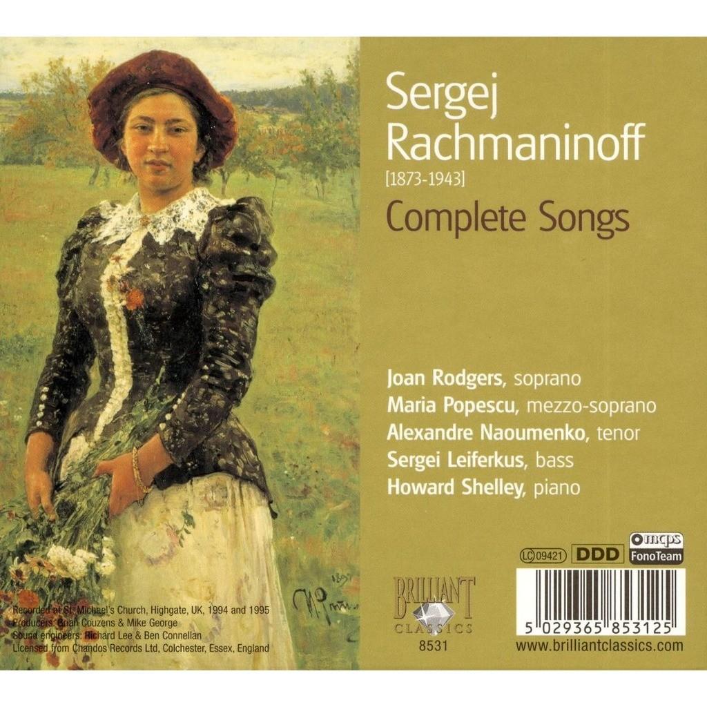 Rachmaninov, Sergei Complete Songs / Joan Rodgers, Sergei Leiferkus, Maria Popescu, Alexandre Naoumenko, Howard Shelley
