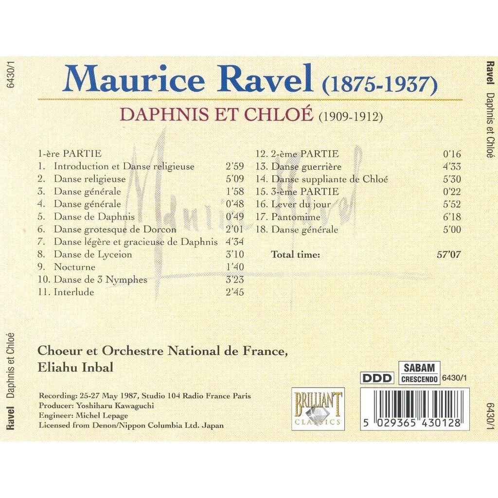 Ravel, Maurice Orchestral Works, Vol. 1 - Daphnis et Chloe / Orchestre National de France, Eliahu Inbal