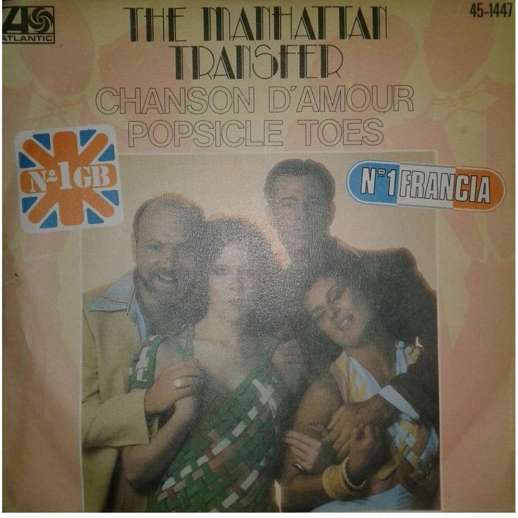 MANHATTAN TRANSFER (promo) chanson d'amour / popsicle toes