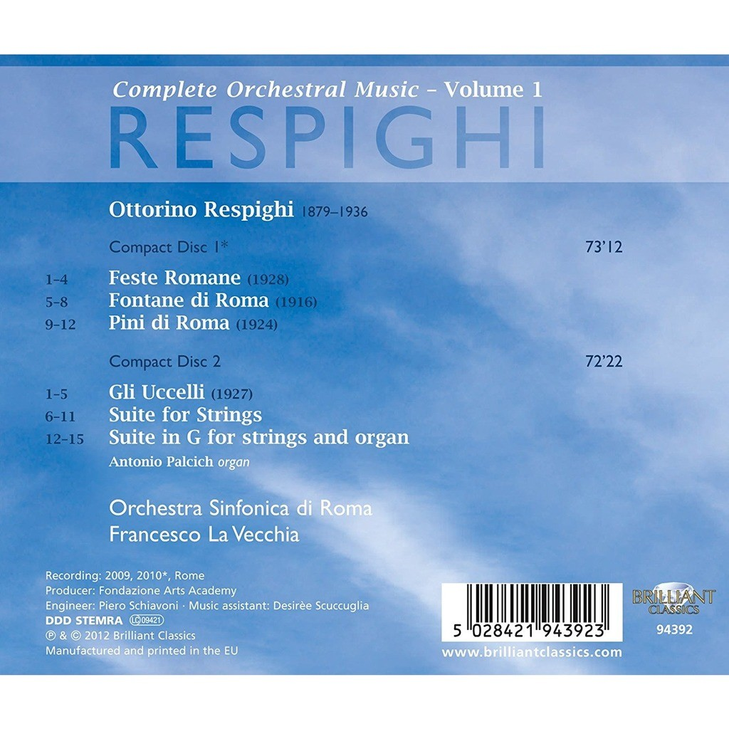 Respighi, Ottorino Complete Orchestral Works Vol.1 / Antonio Palcich, Orchestra Sinfonica di Roma, Francesco La Vecchia