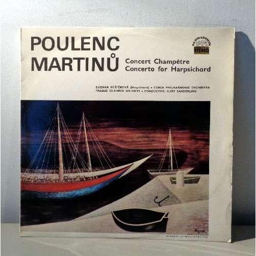 ZUZANA RUZICKOVA & KURT SANDERLING POULENC Concert champetre MARTINU Concerto for harpsichord